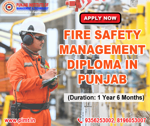 Fire Safety Management Diploma in Punjab India